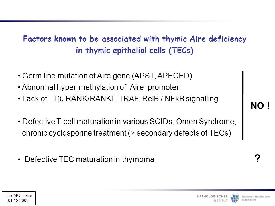 NO ! Factors known to be associated with thymic Aire deficiency