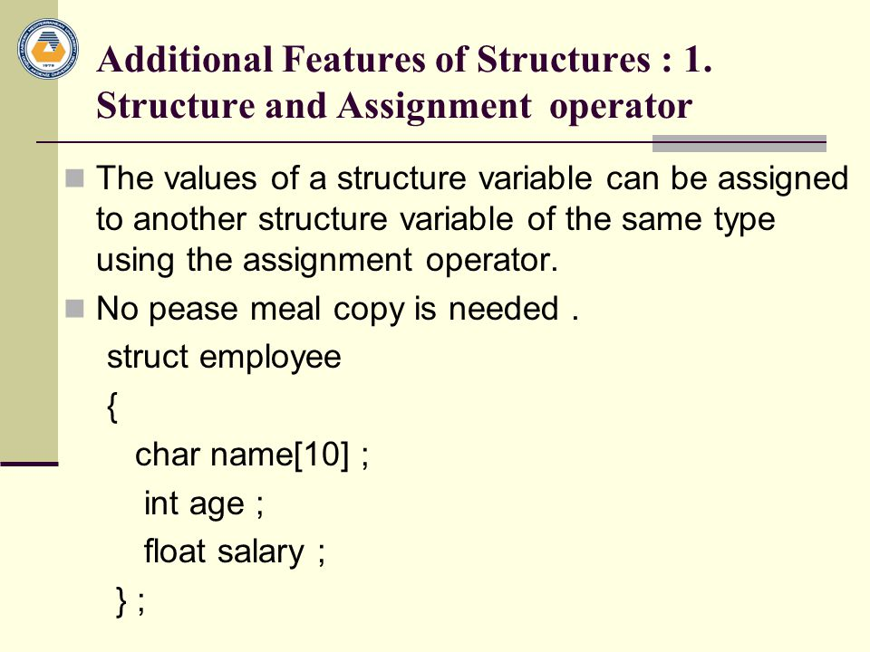 Additional Features of Structures : 1