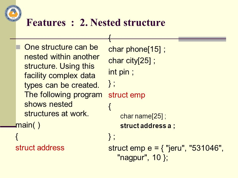 Features : 2. Nested structure