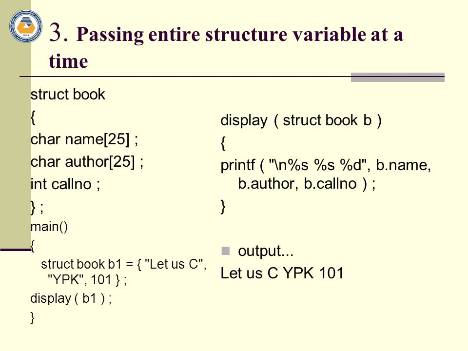 3. Passing entire structure variable at a time