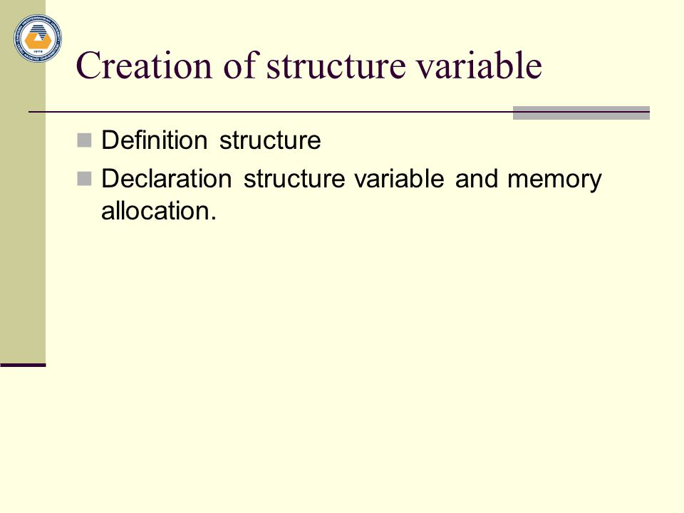 Creation of structure variable