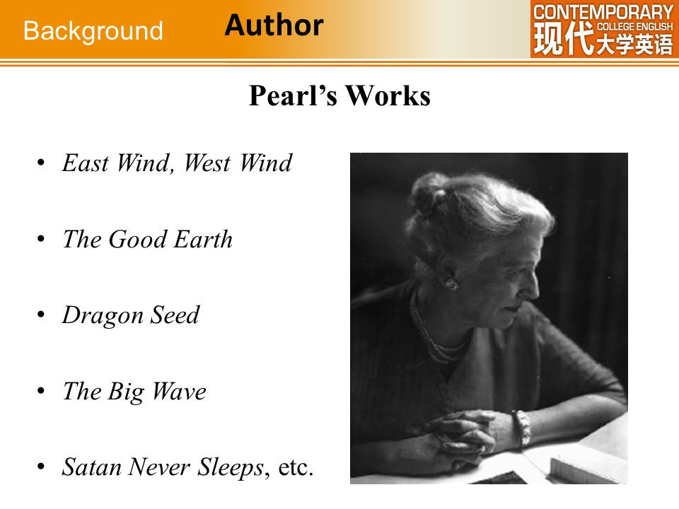 Author Pearl's Works Background East Wind, West Wind The Good Earth