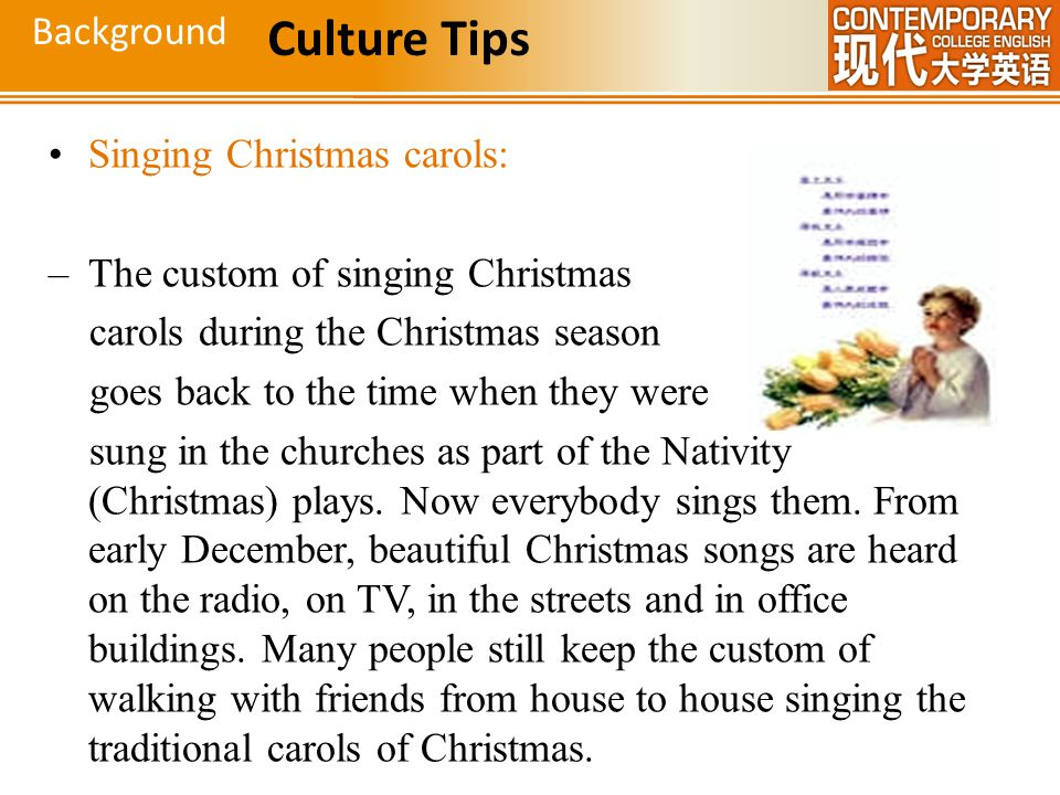 Culture Tips Background Singing Christmas carols: