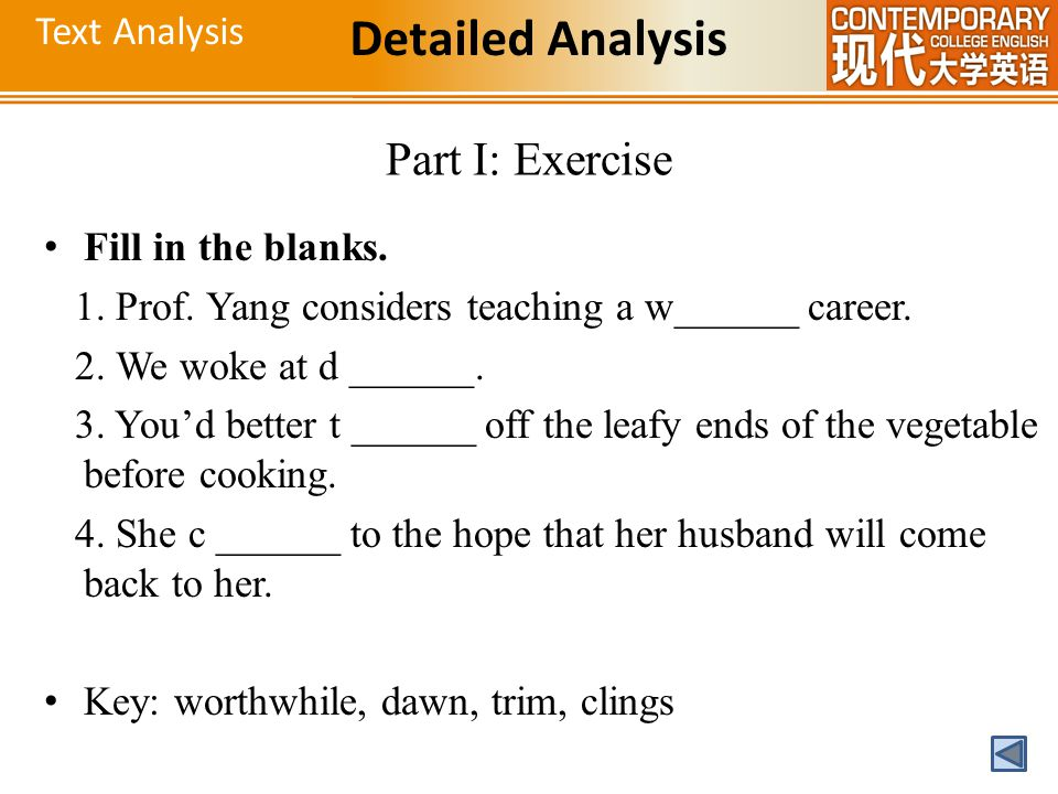 Detailed Analysis Part I: Exercise Text Analysis Fill in the blanks.
