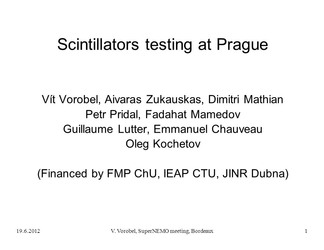 Scintillators testing at Prague
