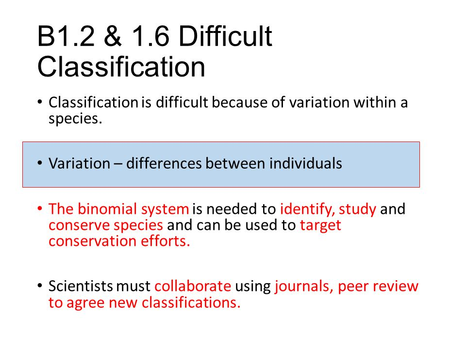 B1.2 & 1.6 Difficult Classification
