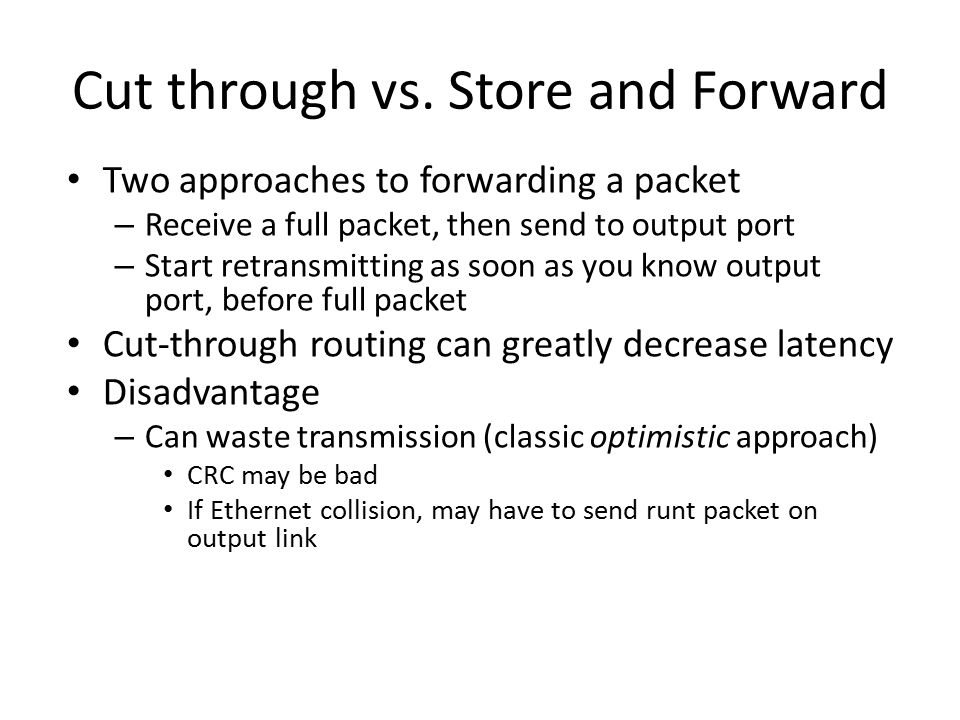 Cut through vs. Store and Forward