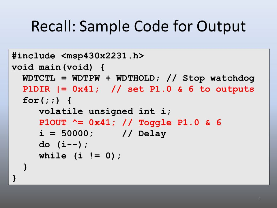 Recall: Sample Code for Output