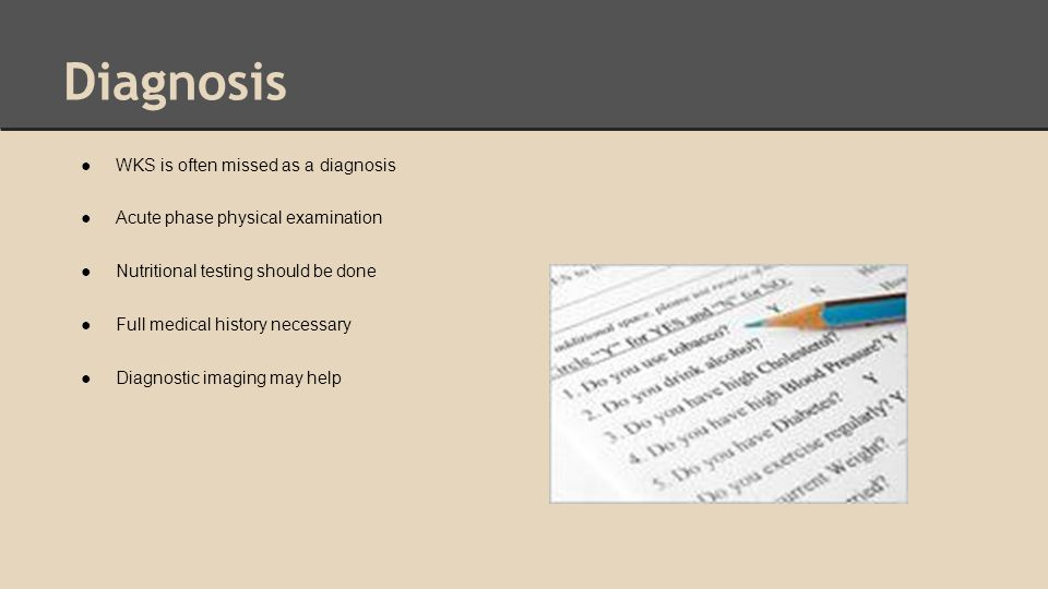 Diagnosis WKS is often missed as a diagnosis