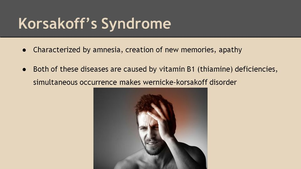 korsakoffs syndrome Korsakoff syndrome: korsakoff syndrome, neurological disorder characterized by severe amnesia (memory loss) many cases result from severe chronic alcoholism, while others are due to a variety of brain disorders, severe head injury, or a thiamine deficiency.
