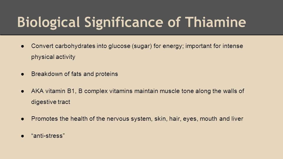 Biological Significance of Thiamine