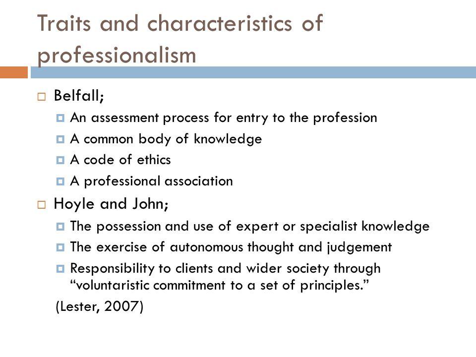 Traits and characteristics of professionalism
