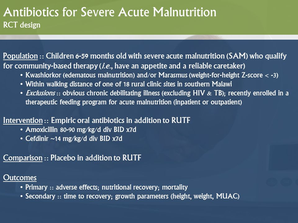 Antibiotics for Severe Acute Malnutrition RCT design