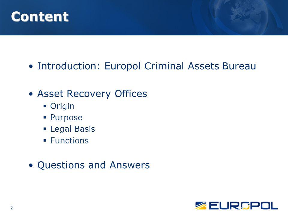Content Introduction: Europol Criminal Assets Bureau