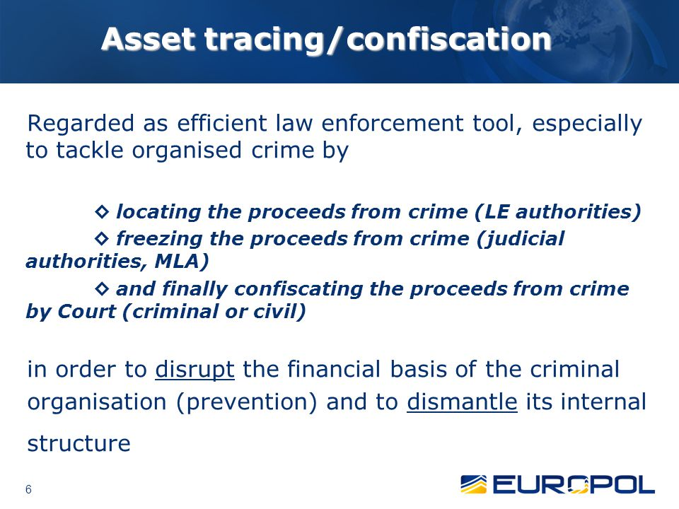Asset tracing/confiscation
