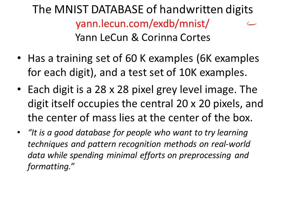 The MNIST DATABASE of handwritten digits yann. lecun