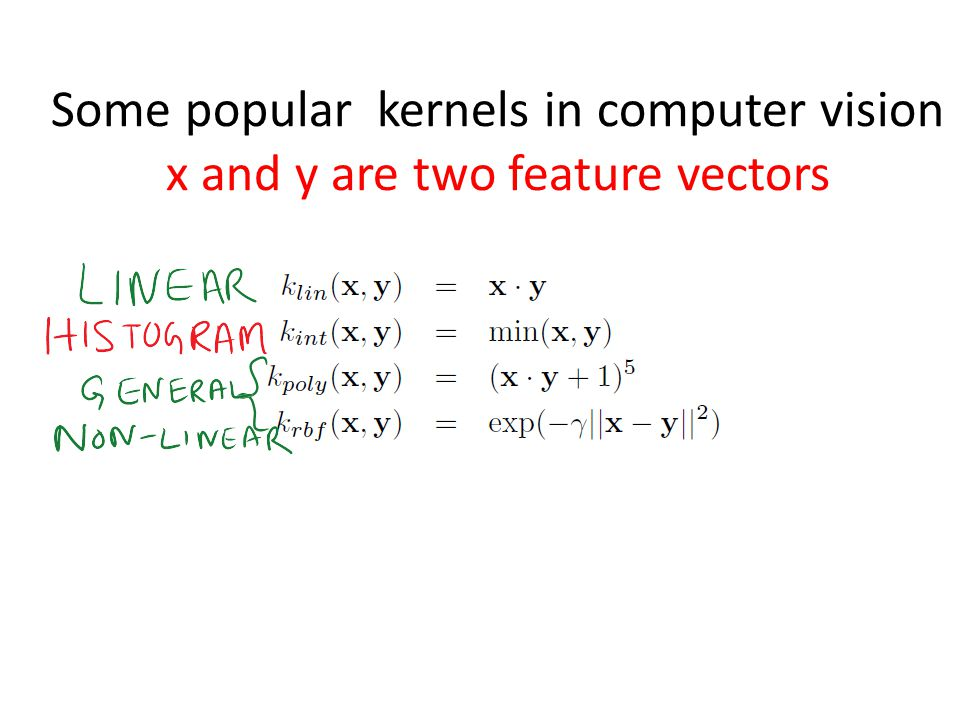 Some popular kernels in computer vision x and y are two feature vectors
