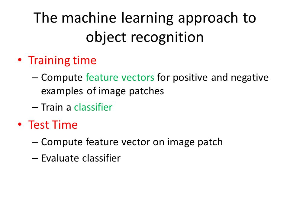 The machine learning approach to object recognition