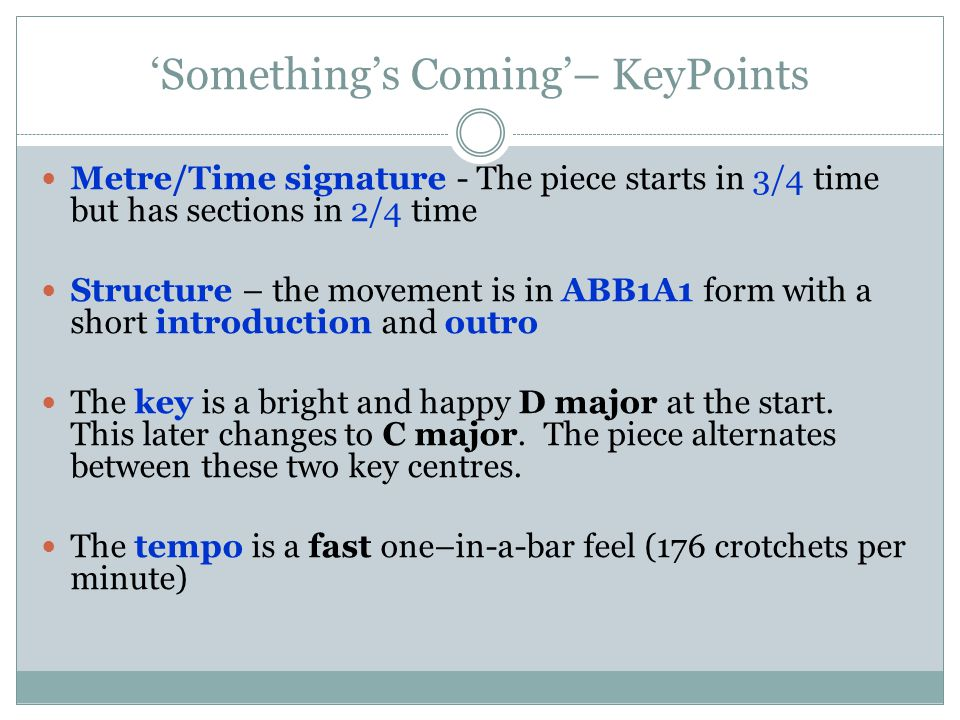'Something's Coming'– KeyPoints