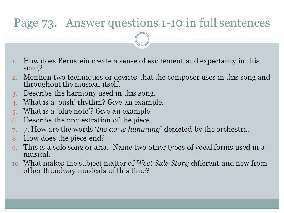 Page 73. Answer questions 1-10 in full sentences