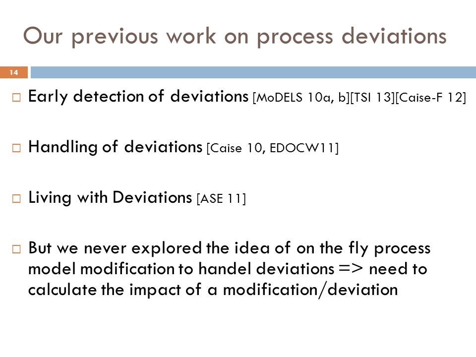 Our previous work on process deviations