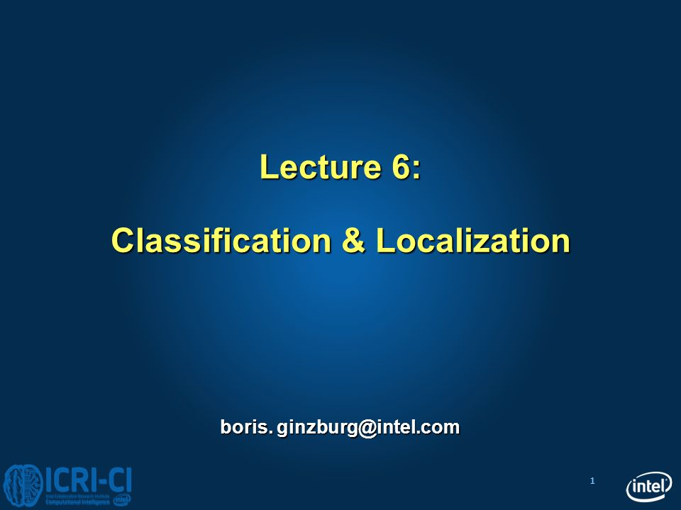Lecture 6: Classification & Localization