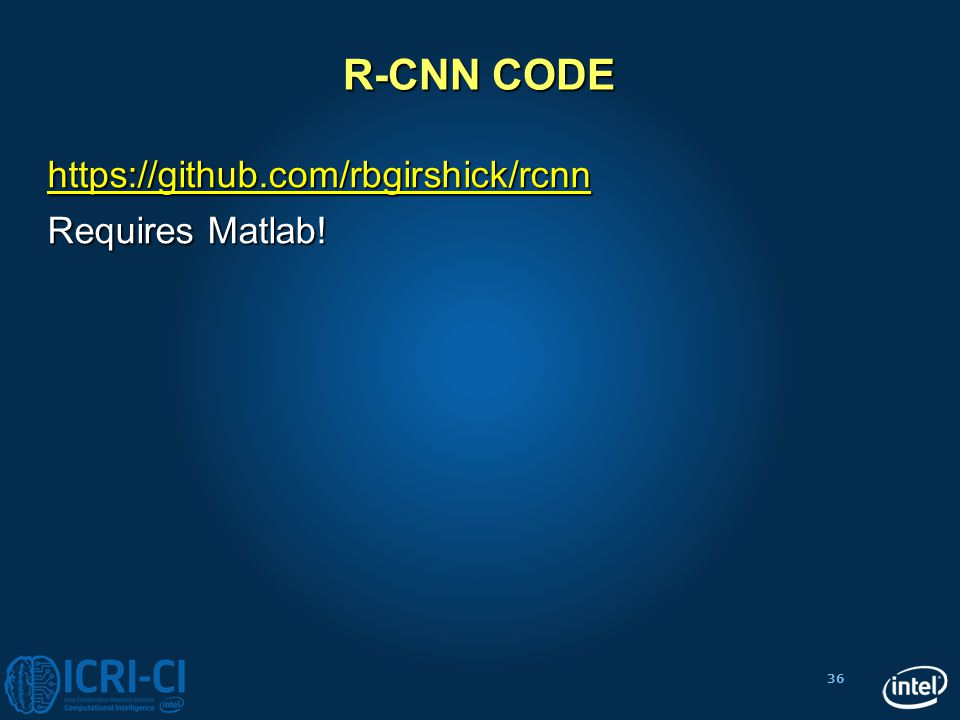 R-CNN CODE https://github.com/rbgirshick/rcnn Requires Matlab!