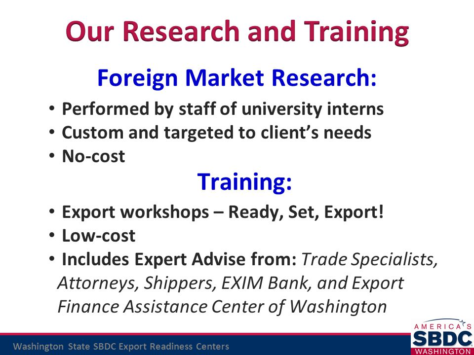 Our Research and Training Foreign Market Research: