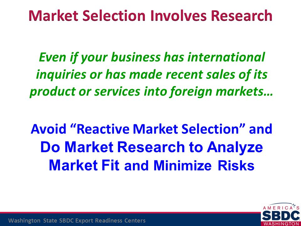 Market Selection Involves Research