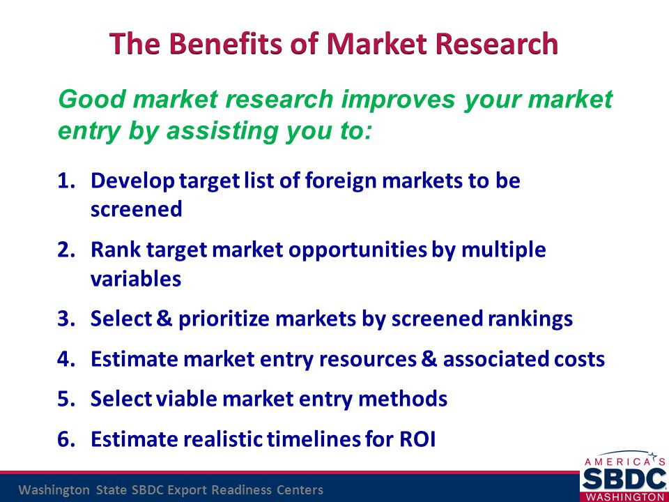 advantages of marketing research 1 lessens business risks carrying out market research may assist to lessen the risks of running an organization prior to the making of any investment, the knowledge.