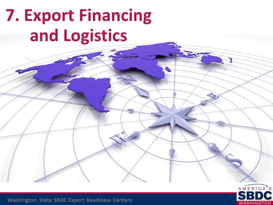 7. Export Financing and Logistics
