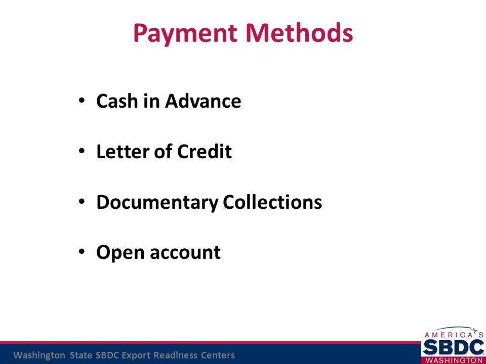 Payment Methods Cash in Advance Letter of Credit