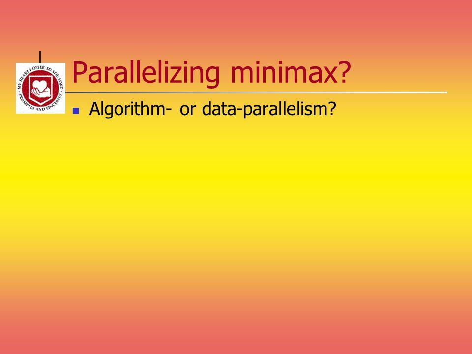 Parallelizing minimax