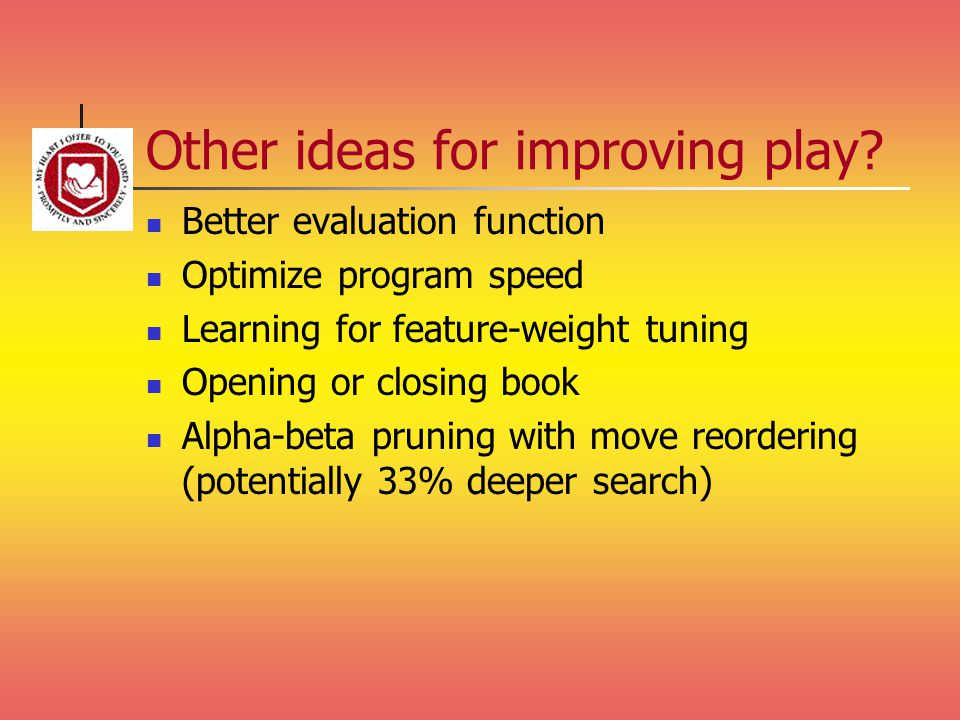 Other ideas for improving play