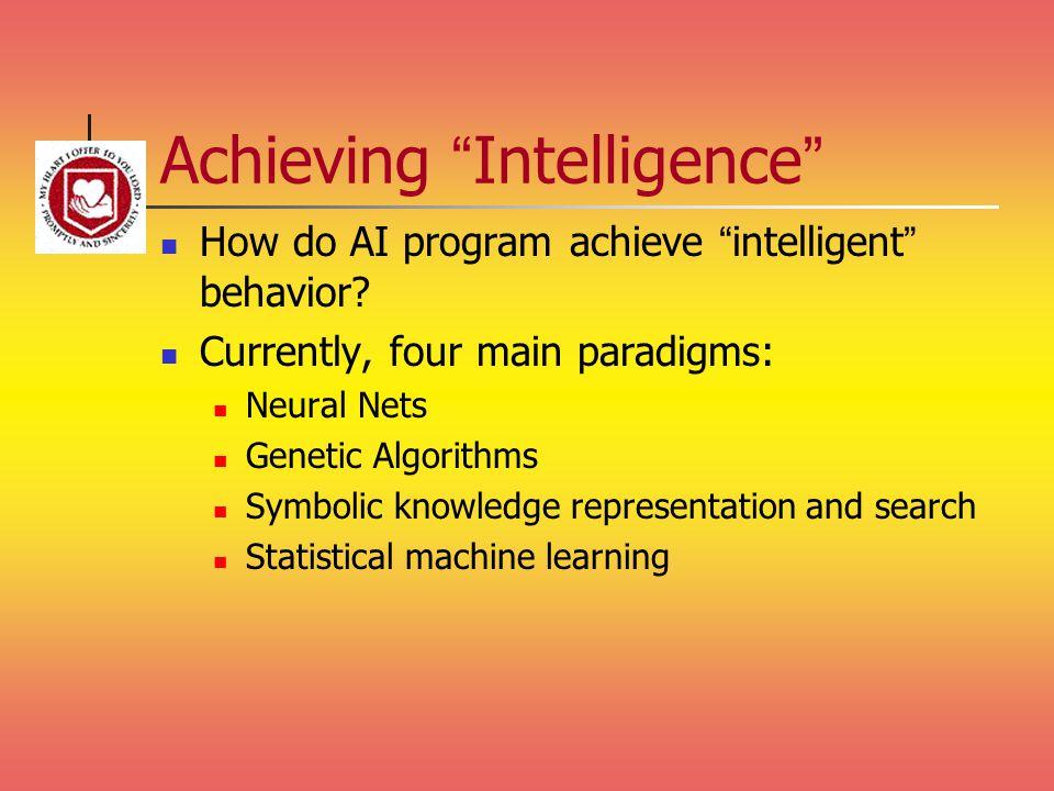 Achieving Intelligence
