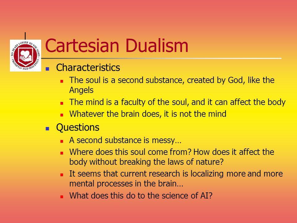 Cartesian Dualism Characteristics Questions