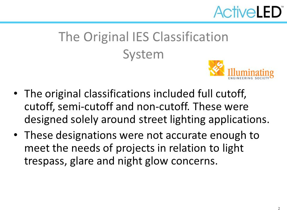 The Original IES Classification System