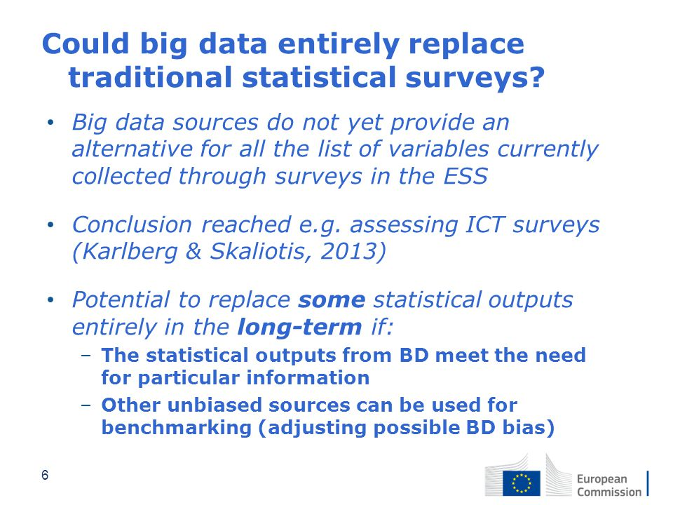 Could big data entirely replace traditional statistical surveys