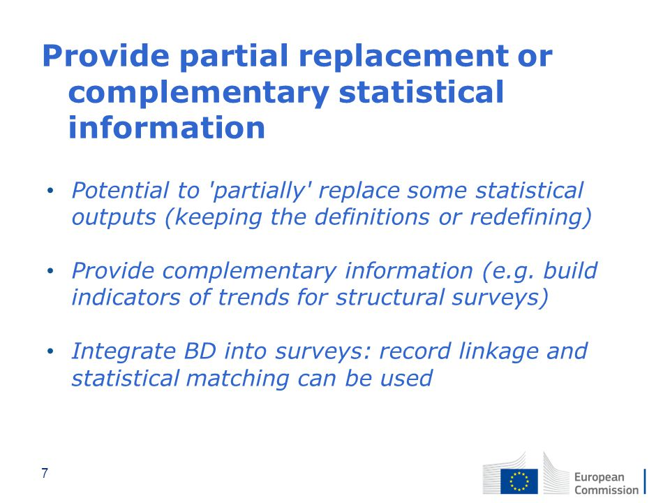Provide partial replacement or complementary statistical information