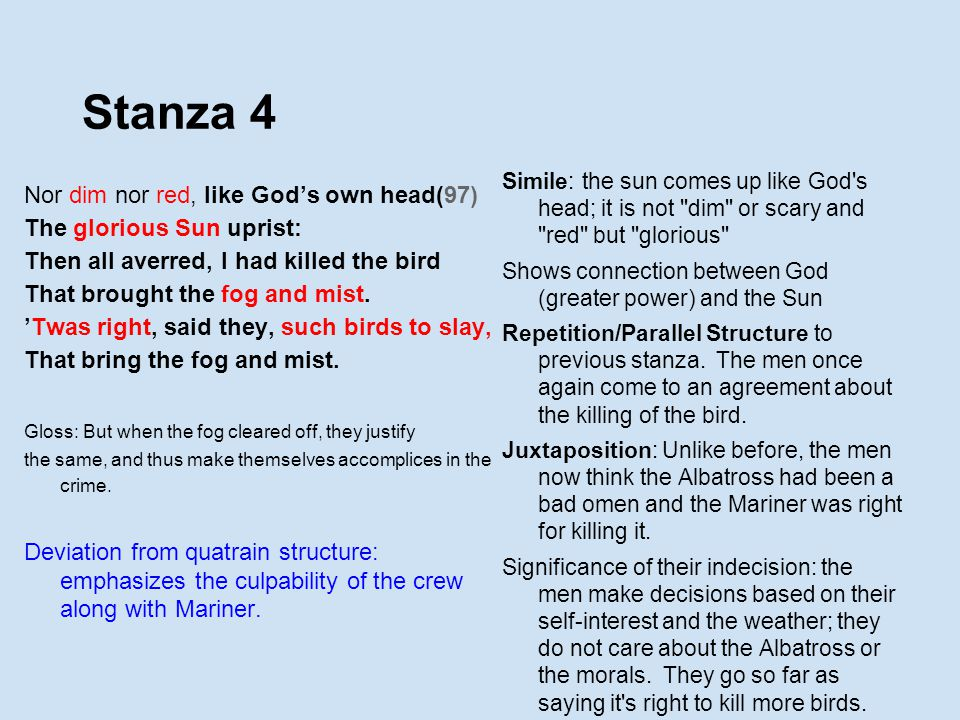 Stanza 4 Nor dim nor red, like God's own head(97)