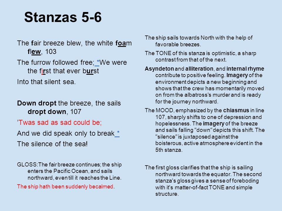 Stanzas 5-6 The fair breeze blew, the white foam flew, 103
