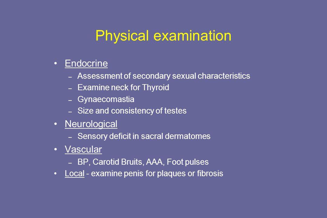 Physical examination Endocrine Neurological Vascular