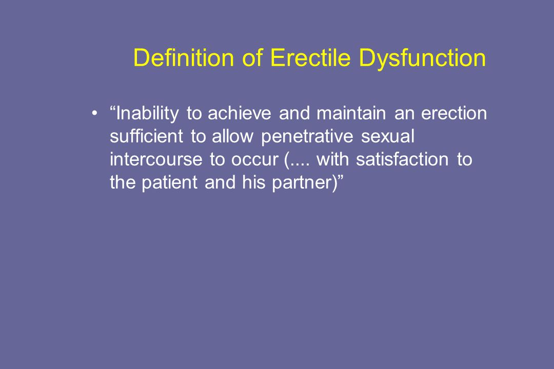 Definition of Erectile Dysfunction