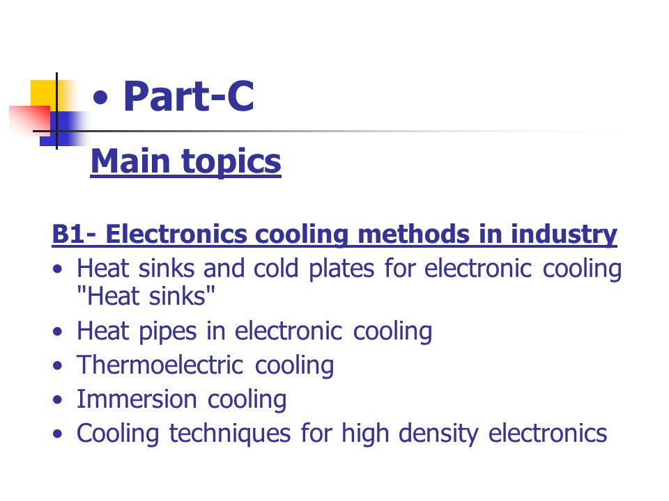 Part-C Main topics B1- Electronics cooling methods in industry