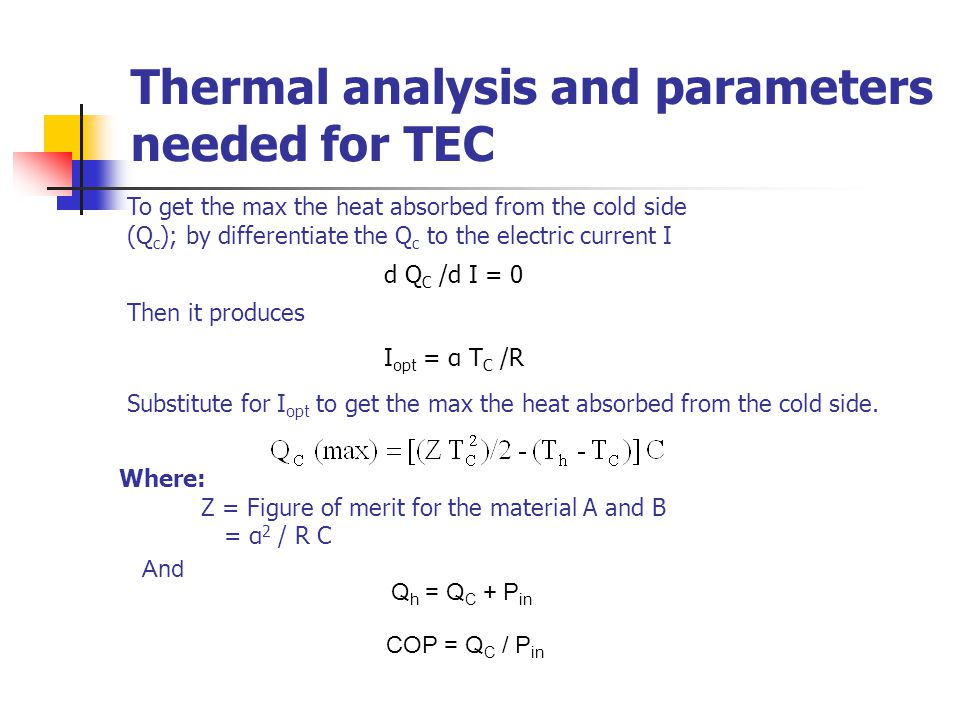 Thermal analysis and parameters needed for TEC
