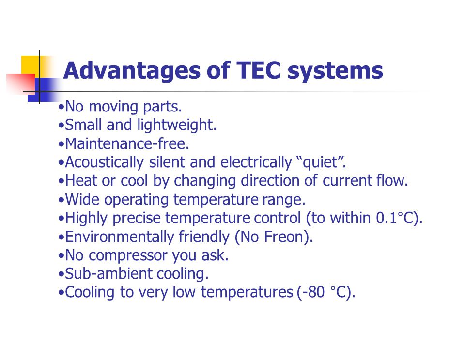 Advantages of TEC systems