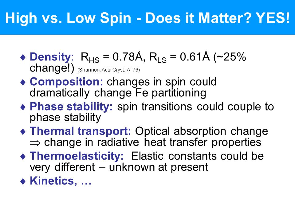 High vs. Low Spin - Does it Matter YES!