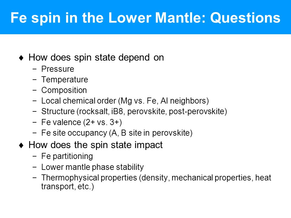 Fe spin in the Lower Mantle: Questions