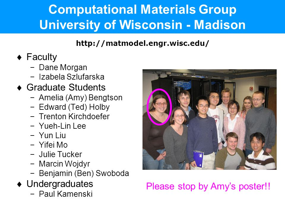 Computational Materials Group University of Wisconsin - Madison