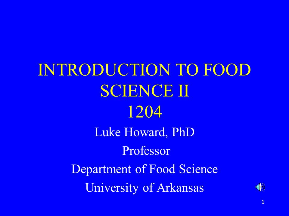 INTRODUCTION TO FOOD SCIENCE II 1204
